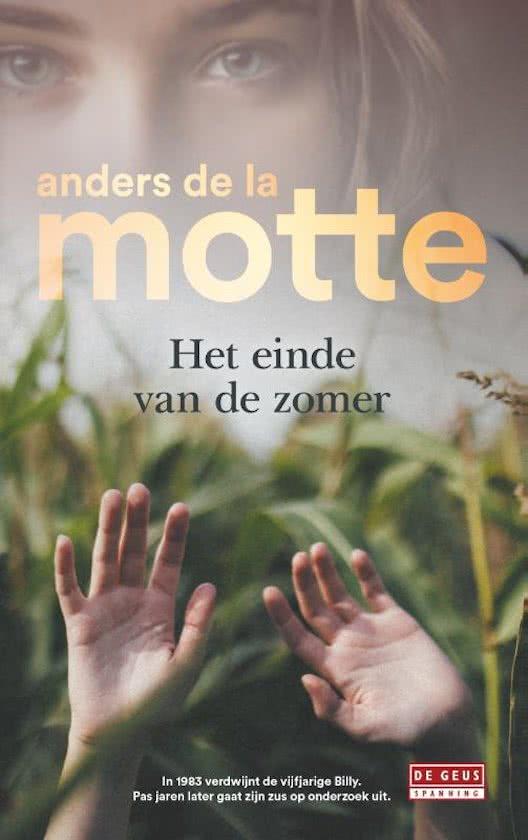 Het einde van de zomer;Anders de la Motte