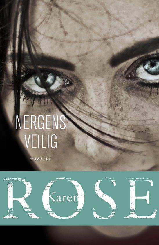 Karen Rose - Nergens veilig